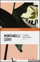STORIA D'ITALIA. VOL. 22: L' ITALIA DELL'ULIVO (1995-1997) - MONTANELLI INDRO; CERVI MARIO