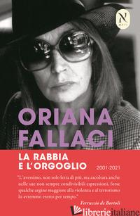 RABBIA E L'ORGOGLIO (LA) - FALLACI ORIANA