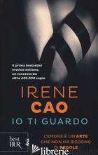 IO TI GUARDO - CAO IRENE