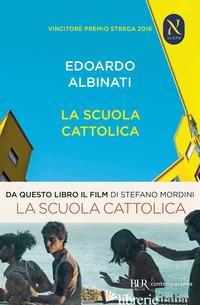 SCUOLA CATTOLICA (LA) - ALBINATI EDOARDO