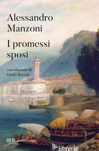 PROMESSI SPOSI (I) - MANZONI ALESSANDRO; BEZZOLA G. (CUR.)