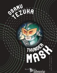 THUNDER MASK - TEZUKA OSAMU