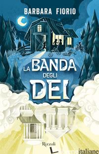 BANDA DEGLI DEI (LA) - FIORIO BARBARA