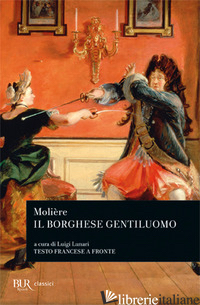 BORGHESE GENTILUOMO (IL) - MOLIERE
