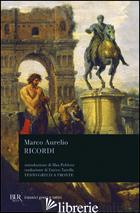 RICORDI (I) - MARCO AURELIO