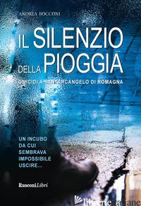 SILENZIO DELLA PIOGGIA (IL) - BOCCONI ANDREA