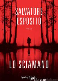 SCIAMANO (LO) - ESPOSITO SALVATORE