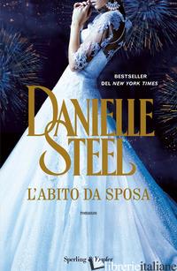 ABITO DA SPOSA (L') - STEEL DANIELLE