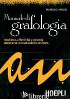 MANUALE DI GRAFOLOGIA - MASSEI MAURIZIO