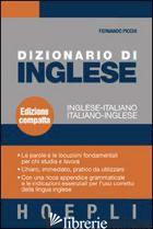 DIZIONARIO DI INGLESE. INGLESE-ITALIANO, ITALIANO-INGLESE. EDIZ. COMPATTA - PICCHI FERNANDO