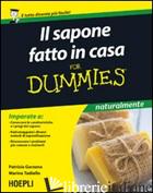 SAPONE FATTO IN CASA FOR DUMMIES (IL) - GARZENA PATRIZIA; TADIELLO MARINA