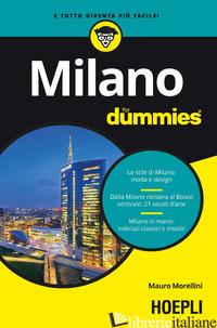 MILANO FOR DUMMIES - MORELLINI MAURO