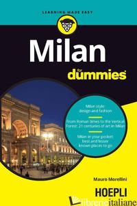 MILAN FOR DUMMIES - MORELLINI MAURO