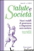 NUOVI MODELLI DI GOVERNANCE E INTEGRAZIONE SOCIO-SANITARIA - FOGLIETTA F. (CUR.); TONIOLO F. (CUR.)