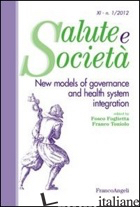 NEW MODELS OF GOVERNANCE AND HEALTH SYSTEM INTEGRATION - FOGLIETTA F. (CUR.); TONIOLO F. (CUR.)
