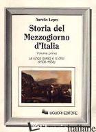 STORIA DEL MEZZOGIORNO D'ITALIA. VOL. 1 - LEPRE AURELIO