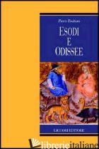 ESODI E ODISSEE - BOITANI PIERO