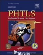 PHTLS. PREHOSPITAL TRAUMA LIFE SUPPORT. CON DVD - ADDUCI A. (CUR.)