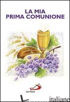 MIA PRIMA COMUNIONE (LA) - AA. VV.
