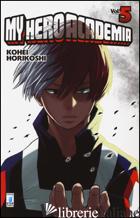 MY HERO ACADEMIA. VOL. 5 - HORIKOSHI KOHEI