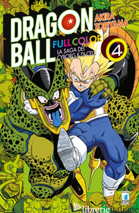 SAGA DEI CYBORG E DI CELL. DRAGON BALL FULL COLOR (LA). VOL. 4 - TORIYAMA AKIRA