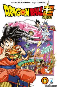 DRAGON BALL SUPER. VOL. 11 - TORIYAMA AKIRA; TOYOTARO