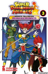 MISSIONE NELL'OSCURO MONDO DEMONIACO. SUPER DRAGON BALL HEROES. VOL. 3: LA RESUR - TORIYAMA AKIRA