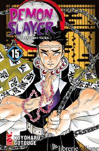 DEMON SLAYER. KIMETSU NO YAIBA. VOL. 15 - GOTOUGE KOYOHARU