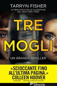 TRE MOGLI - FISHER TARRYN