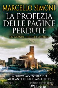 PROFEZIA DELLE PAGINE PERDUTE (LA) - SIMONI MARCELLO