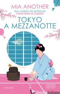 TOKYO A MEZZANOTTE - ANOTHER MIA