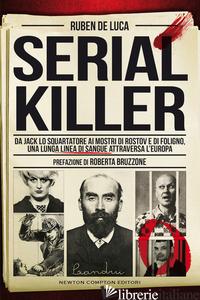 SERIAL KILLER - DE LUCA RUBEN