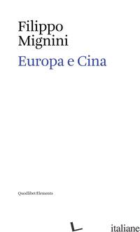 EUROPA E CINA - MIGNINI FILIPPO