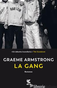 GANG (LA) - ARMSTRONG GRAEME