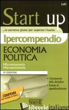 IPERCOMPENDIO ECONOMIA POLITICA. MICROECONOMIA. MACROECONOMIA - AA.VV.
