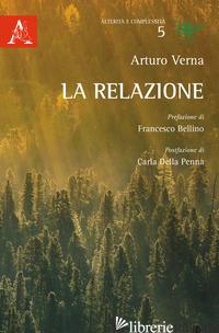 RELAZIONE (LA) - VERNA ARTURO