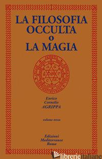 FILOSOFIA OCCULTA O LA MAGIA (LA). VOL. 3 - AGRIPPA CORNELIO ENRICO