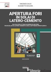 APERTURA FORI IN SOLAI DI LATERO-CEMENTO. CON SOFTWARE - CALVO VINCENZO; SCALORA ELISABETTA