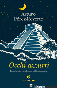 OCCHI AZZURRI - PEREZ-REVERTE ARTURO