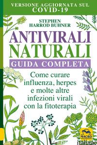 ANTIVIRALI NATURALI. GUIDA COMPLETA - HARROD BUHNER STEPHEN