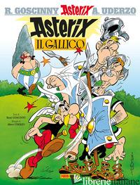 ASTERIX IL GALLICO - GOSCINNY RENE'; UDERZO ALBERT