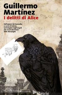 DELITTI DI ALICE. LE INDAGINI DEL PROFESSOR SELDOM (I). VOL. 2 - MARTINEZ GUILLERMO