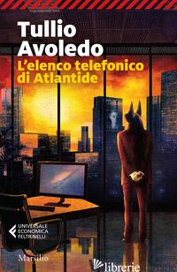 ELENCO TELEFONICO DI ATLANTIDE (L') - AVOLEDO TULLIO