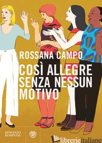 COSI' ALLEGRE SENZA NESSUN MOTIVO - CAMPO ROSSANA