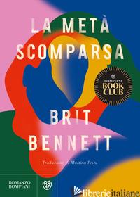 META' SCOMPARSA (LA) - BENNETT BRIT