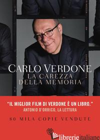 CAREZZA DELLA MEMORIA (LA) - VERDONE CARLO