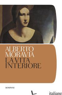 VITA INTERIORE (LA) - MORAVIA ALBERTO