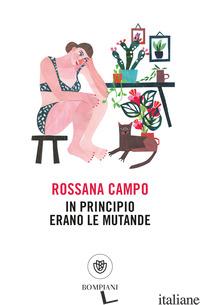 IN PRINCIPIO ERANO LE MUTANDE - CAMPO ROSSANA