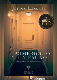 POMERIGGIO DI UN FAUNO (IL) - LASDUN JAMES
