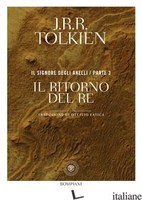 RITORNO DEL RE. IL SIGNORE DEGLI ANELLI (IL). VOL. 3 - TOLKIEN JOHN R. R.
